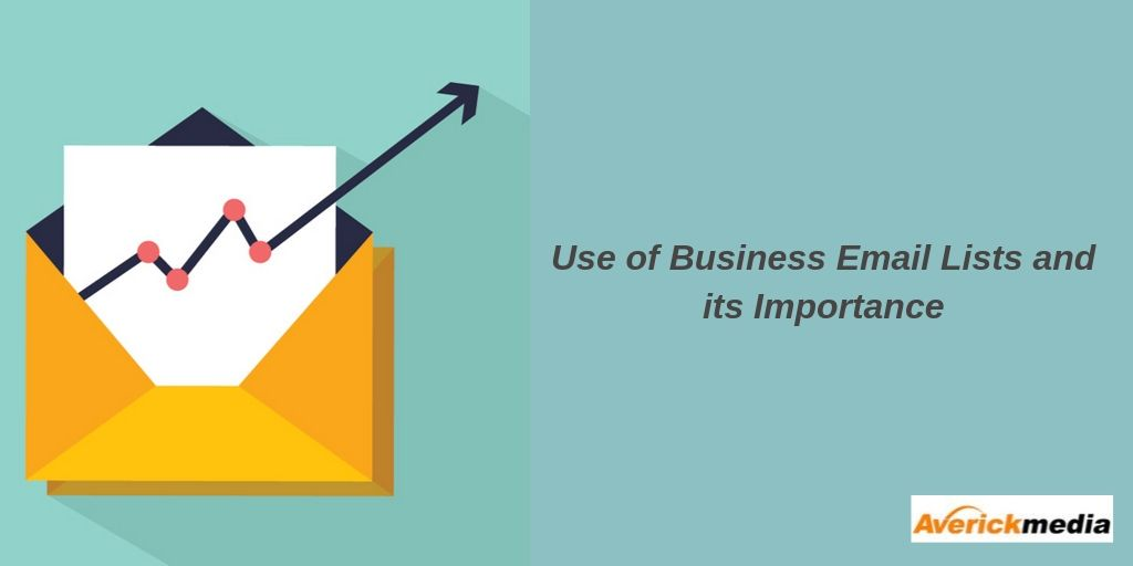 use-of-business-email-lists-and-its-importance